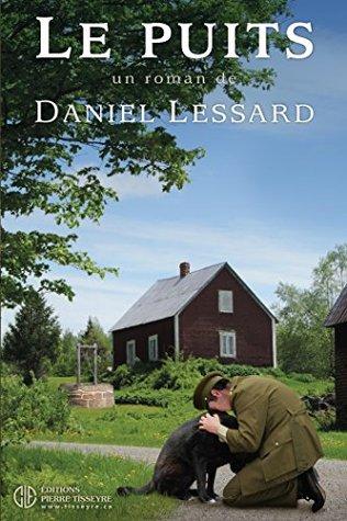 Le puits  by  Daniel Lessard