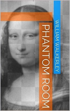 Phantom Room William Walkerley