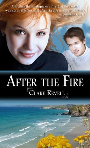 After the Fire Clare Revell
