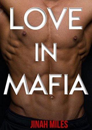 Love in Mafia  by  Jinah Miles