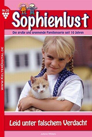 Leid unter falschem Verdacht: Sophienlust 30 - Familienroman Juliane Wilders