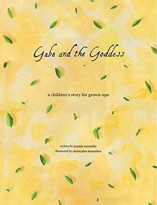 Gabe and the Goddess Jemmie Nonweiler