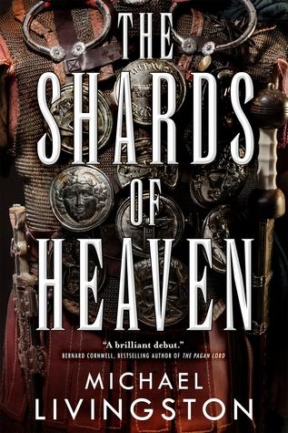 The Shards of Heaven Michael Livingston