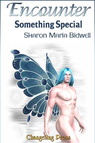 Encounter: Something Special  by  Sharon Maria Bidwell