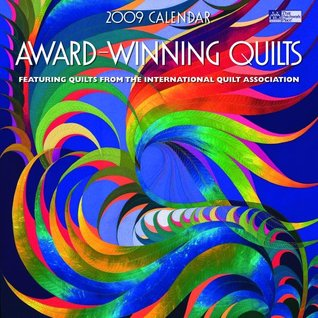 Award-Winning Quilts 2009: Featuring Quilts from the International Quilt Association Martingale & Company