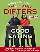 The Hairy Dieters: Good Eating David Myers