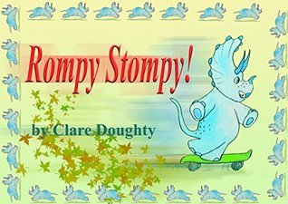 Rompy Stompy  by  Clare Doughty