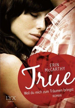 Weil du mich zum Träumen bringst (True Believers, #4) Erin McCarthy