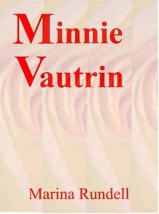 Minnie Vautrin Marina Rundell