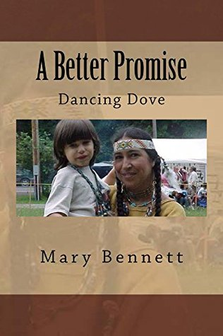 A Better Promise  by  Mary Bennett