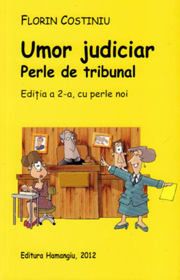 Umor judiciar - Perle de tribunal  by  Florin Costiniu