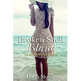 Broken Shell Island: The Witches of West Shore (Broken Shell Island, #1)  by  Dalya Moon