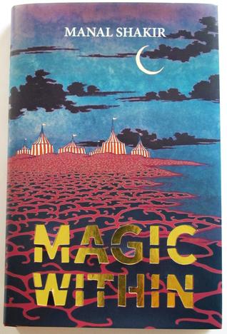 Magic Within Manal Shakir