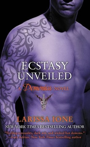 Ecstasy Unveiled (The Demonica Series Book 4) Larissa Ione