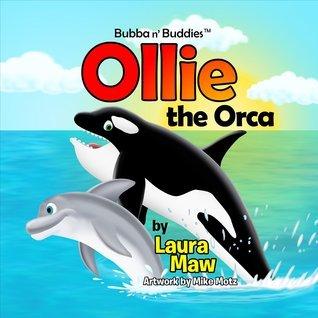 Ollie the Orca Laura Maw