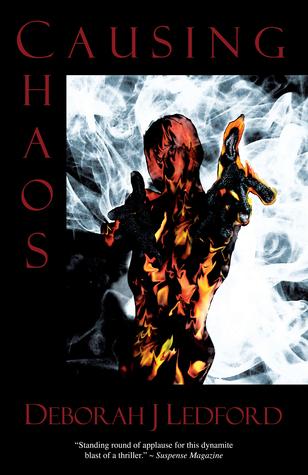 Causing Chaos (Inola Walela/Steven Hawk Suspense Series, #4) Deborah J. Ledford