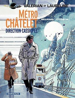 Valérian - Tome 9 - Métro Châtelet direction Cassiopée Christin