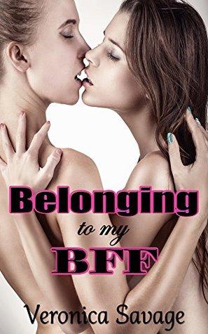 Belonging to my BFF Veronica Savage