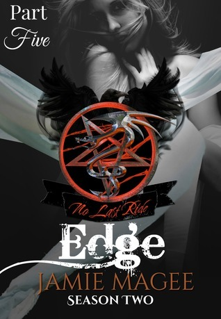 Edge, Part Five: Season Two (Edge Season Two, Serial Book 5)  by  Jamie Magee