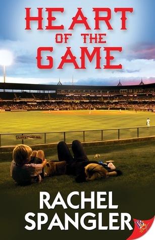 Heart of the Game Rachel Spangler