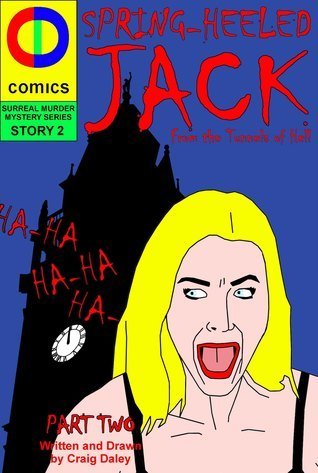 Spring Heeled Jack: The Conclusion craig daley