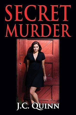 Secret Murder J.C. Quinn