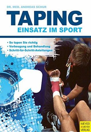 Taping: Einsatz im Sport Andreas Schur