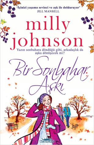 Bir Sonbahar Aşkı  by  Milly Johnson