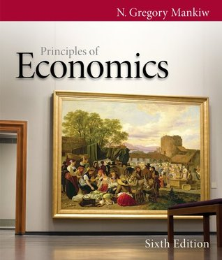 Bundle: Principles of Economics, 6th + Economics CourseMate with eBook Printed Access Card N. Gregory Mankiw