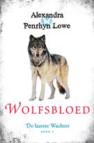 Wolfsbloed (De Laatste Wachter, #2)  by  Alexandra Penrhyn Lowe