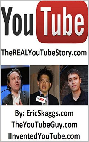 Youtube : TheREALYouTubeStory.com Eric Skaggs