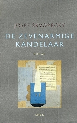 De zevenarmige kandelaar  by  Josef Škvorecký