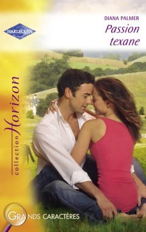 Passion texane  by  Diana Palmer