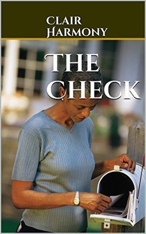 The Check  by  Clair Harmony