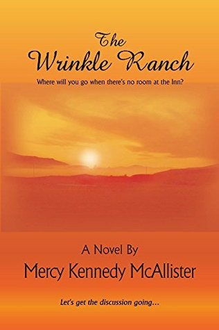 The Wrinkle Ranch Mercy Kennedy McAllister