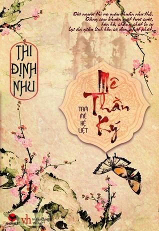 Mê thần ký  by  Thi Định Nhu