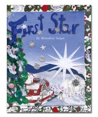 First Star  by  Bernadetta Swigut