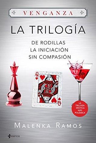 Trilogía Venganza (pack) Malenka Ramos