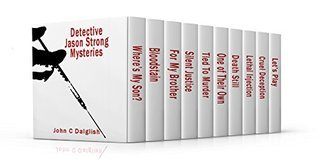 Detective Jason Strong Mysteries (1-10)  by  John C. Dalglish