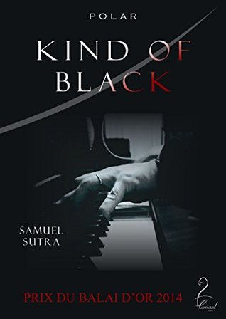 Kind Of Black  by  Samuel Sutra