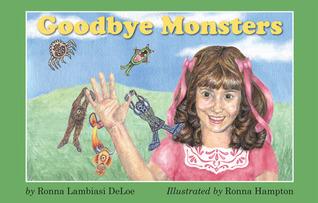 Goodbye Monsters  by  Ronna Lambiasi DeLoe