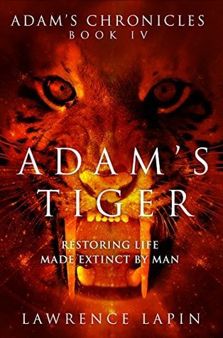 Adams Tiger (Adams Chronicles Book 4)  by  Lawrence Lapin
