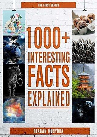 1000+ Interesting Facts Explained Reagan Musyoka