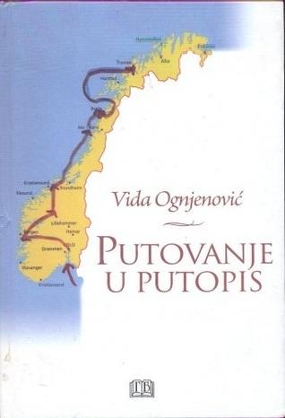 Putovanje u putopis  by  Vida Ognjenović