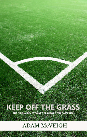 Keep Off The Grass Adam McVeigh