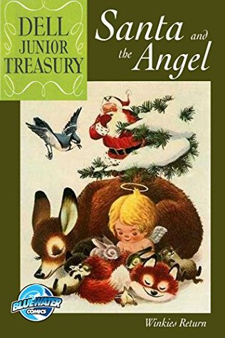 Dell Junior Treasury: Santa And The Angel  by  Mel Crawford