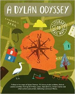 A Dylan Odyssey  by  Literature Wales