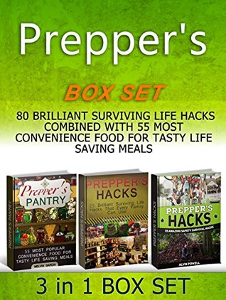 Preppers Box Set: 80 Brilliant Surviving Life Hacks combined with 55 Most Convenience Food for Tasty Life Saving Meals (Preppers hacks books, preppers hacks, preppers pantry, prepper survival)  by  Stephanie Evans