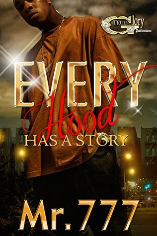 EVERYHOOD HAS A STORY  by  Mr. 777