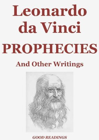 Prophecies and Other Writings (Annotated Edition) Sidney Colvin